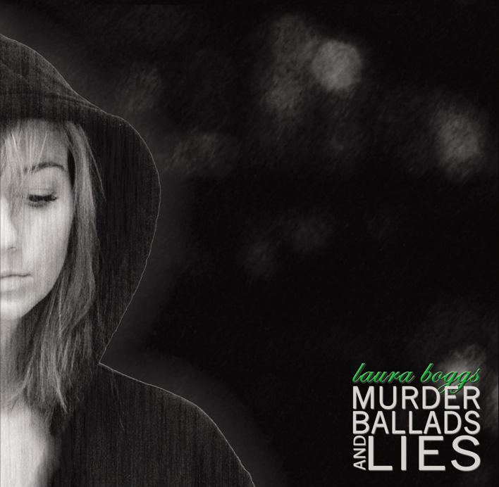 Murder Ballads & Lies